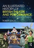 An Illustrated History of British Theatre and Performance