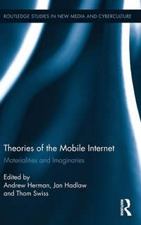 Theories of the Mobile Internet (inbunden)