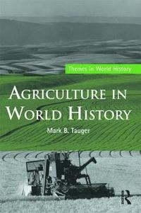 Agriculture in World History (h�ftad)