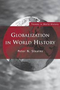Globalization in World History (h�ftad)