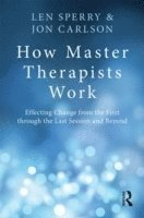 How Master Therapists Work (h�ftad)