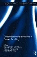 Contemporary Developments in Games Teaching (inbunden)