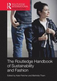 Routledge Handbook of Sustainability and Fashion (h�ftad)