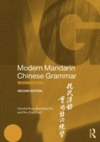 Modern Mandarin Chinese Grammar Workbook (h�ftad)