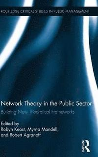Network Theory in the Public Sector