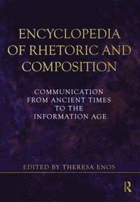 Encyclopedia of Rhetoric and Composition (h�ftad)