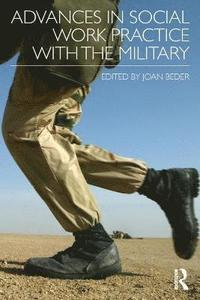 Advances in Social Work Practice with the Military (h�ftad)