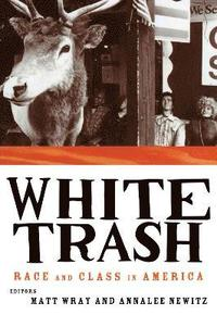 White Trash (inbunden)