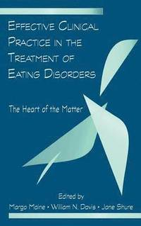 Effective Clinical Practice in the Treatment of Eating Disorders (h�ftad)