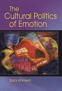 The Cultural Politics of Emotion (h�ftad)