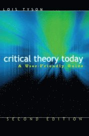 Critical Theory Today (h�ftad)