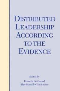 Distributed Leadership According to the Evidence (inbunden)