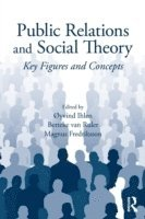 Public Relations and Social Theory (h�ftad)