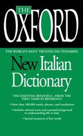 The Oxford New Italian Dictionary: Italian-English/English-Italian, Italiano-Inglese/Inglese-Italiano