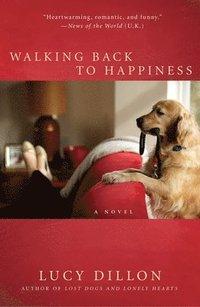 Walking Back to Happiness (inbunden)