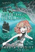 Accidentally Dead, Again (h�ftad)