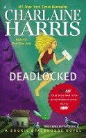 Deadlocked: A Sookie Stackhouse Novel (pocket)