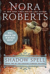 Shadow Spell: Book Two of the Cousins O'Dwyer Trilogy (inbunden)