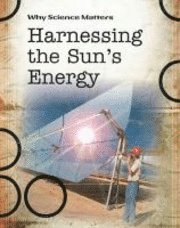 Harnessing the Sun's Energy (häftad)