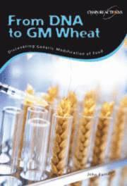 From DNA to GM Wheat (inbunden)