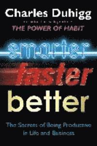 Smarter Faster Better (inbunden)
