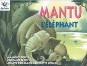 Heinemann Galaxie Readers: Mantu l'Elephant (häftad)