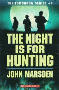 The Night Is for Hunting (h�ftad)