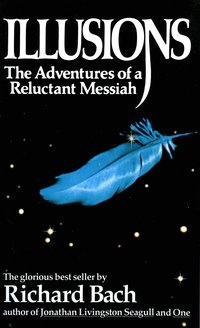Illusions: The Adventures of a Reluctant Messiah (inbunden)