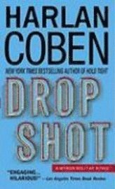 Drop Shot: A Myron Bolitar Novel (pocket)