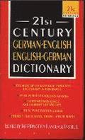 21st Century German-English English-German Dictionary