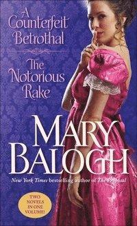 A Counterfeit Betrothal/The Notorious Rake (pocket)