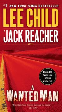 A Wanted Man (with Bonus Short Story Deep Down): A Jack Reacher Novel (pocket)