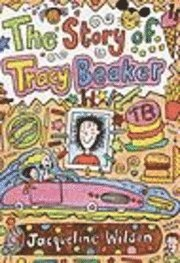 The Story of Tracy Beaker (h�ftad)