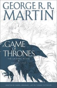 A Game of Thrones, Volume Three: The Graphic Novel (inbunden)