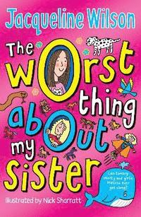 The Worst Thing About My Sister (h�ftad)