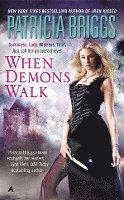 When Demons Walk (h�ftad)