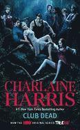 Club Dead: A Sookie Stackhouse Novel (pocket)