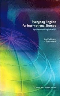 Everyday English for International Nurses (h�ftad)