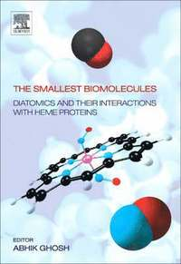 The Smallest Biomolecules: Diatomics and their  Interactions with Heme Proteins (inbunden)
