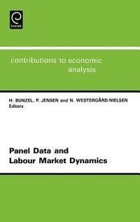 Panel Data and Labour Market Dynamics (h�ftad)