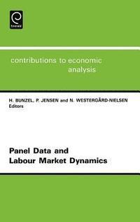 Panel Data and Labour Market Dynamics (h�ftad)