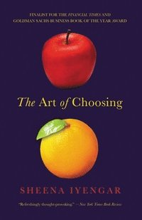 The Art of Choosing (h�ftad)