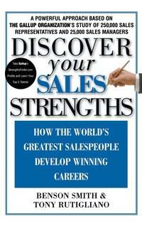 Discover Your Sales Strengths: How the World's Greatest Salespeople Develop Winning Careers (inbunden)