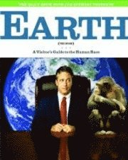The Daily Show with Jon Stewart Presents Earth (the Book): A Visitor's Guide to the Human Race (h�ftad)