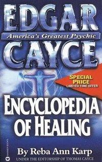 Edgar Cayce Encyclopedia of Healing (h�ftad)