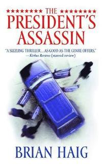 The President's Assassin (h�ftad)