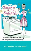 Saucepans And The Single Girl