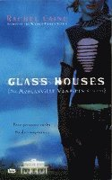 Glass Houses (h�ftad)