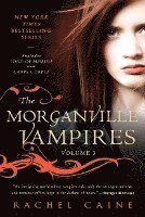 The Morganville Vampires, Volume 3 (h�ftad)