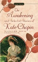 The Chopin Kate : Awakening and Selected Stories (Sc) (h�ftad)